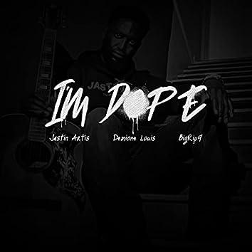 I'm Dope (feat. Demione Louis & BigRip9)
