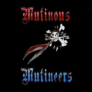 Mutinous Mutineers