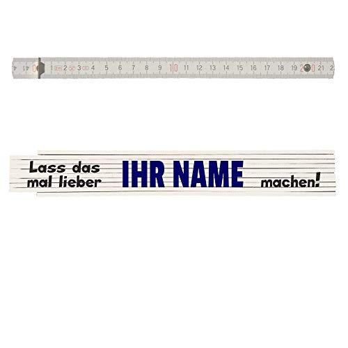 Zollstock mit Namen personalisiert: Lass das mal lieber Name machen! Personalisierbar z.B. Opa, Papa