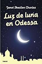 Luz de Luna en Odessa = Moonlight in Odessa