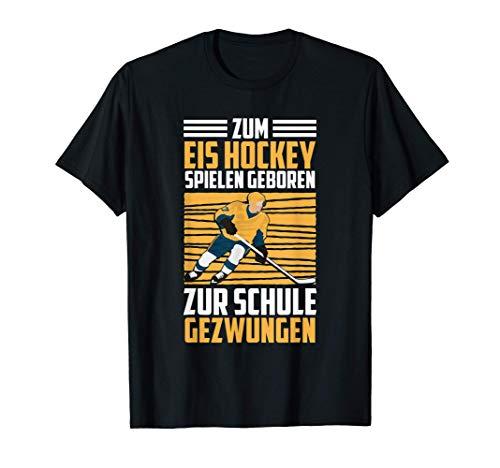 Ice Hockey Spruch Jungs Zum Eishockey Spielen Geboren T-Shirt
