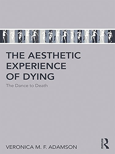 41gsSvWpk+L - The Aesthetic Experience of Dying: The Dance to Death