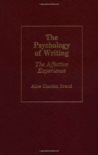 The Psychology of Writing: The Affective Experience (Contributions in Psychology)