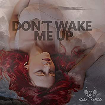 Don't Wake Me Up (feat. Alexey Mogilevsky)