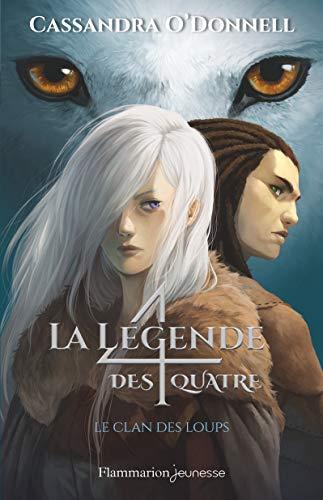 professionnel comparateur Legend of Four Vol 1: Wolf Clan choix