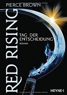 Red Rising - Tag der Entscheidung: Roman: 3
