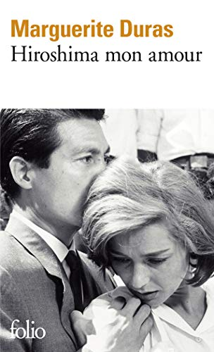 DURAS HIROSHIMA MON AMOUR: Scenario et dialogue