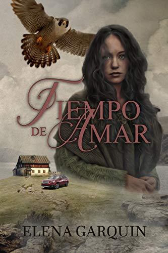 TIEMPO DE AMAR eBook: GARQUIN, ELENA, DESIGN, ADYMA , ANTÚNEZ ...