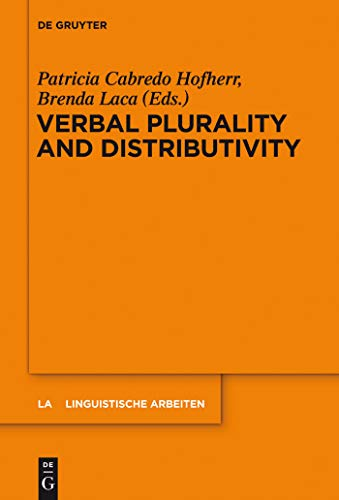 Verbal Plurality and Distributivity (Linguistische Arbeiten Book 546) (English Edition)
