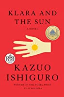 Klara and the Sun: A Novel (Random House Large Print)