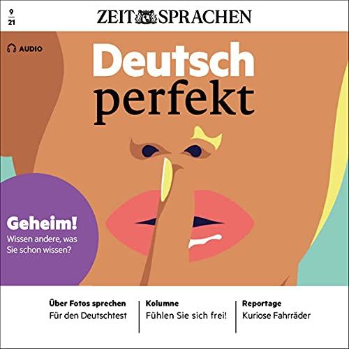 Deutsch perfekt Audio - Wissen andere, was Sie schon wissen? 9/2021 Titelbild