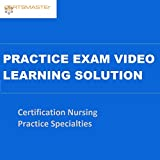 CERTSMASTEr Certification Nursing Practice Specialties Practice Exam Video Learning Solutions