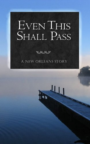 Even This Shall Pass | A Tragic Love Story | Short Novel | Contemporary Romance | New Adult
