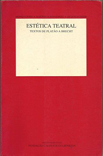 Estética Teatral - Textos de Platão a Brecht