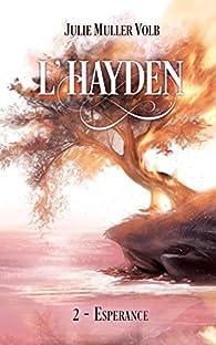 L'Hayden, Tome 2 : Espérance par Julie Muller Volb