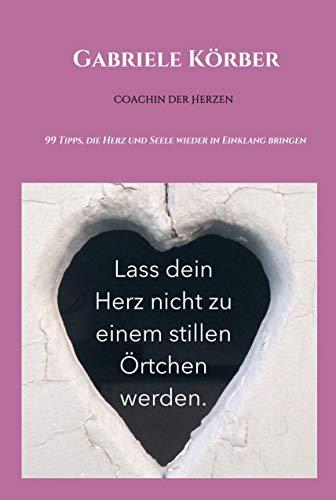 Lass dein Herz nicht zu einem stillen Örtchen werden: Herzcoaching