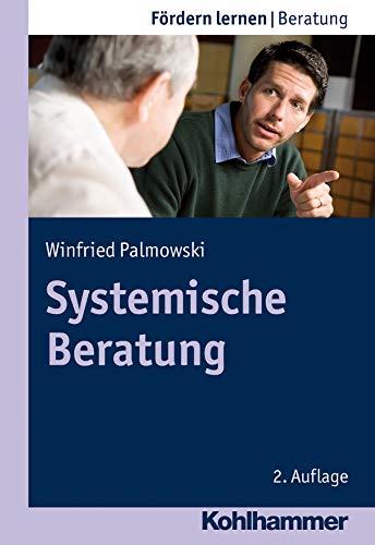 Systemische Beratung (Fördern lernen, 14, Band 14)