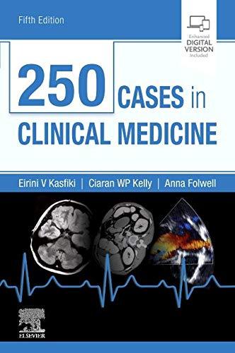 Compare Textbook Prices for 250 Cases in Clinical Medicine MRCP Study Guides 5 Edition ISBN 9780702074554 by Kasfiki MBChB  MRCP (UK)  PGDipME  FHEA, Eirini,Kelly BA  BAO  MB BCh (Hons)  PGCME  MRCS (ENT)  MRCGP, Ciaran W P,Folwell MB ChB  MRCP  SCE Geriatrics  PGCME  FHEA, Anna