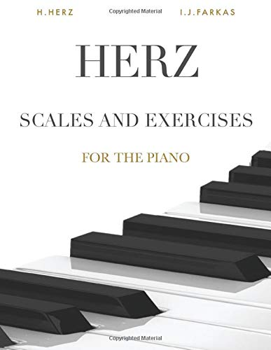 Herz: Scales and Exercises for the Piano: 375 Exercises (Revised Edition)