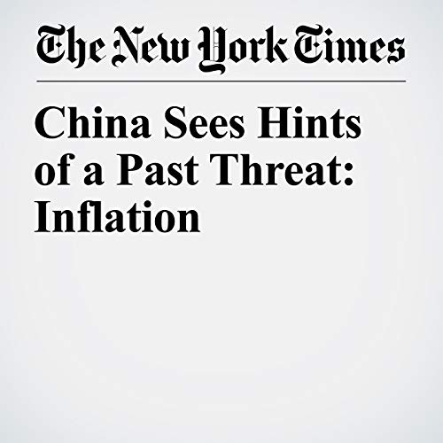 China Sees Hints of a Past Threat: Inflation copertina
