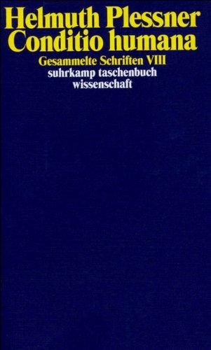 Gesammelte Schriften in zehn Bänden: VIII: Conditio humana: Gesammelte Schriften in zehn Bänden, Band acht. (suhrkamp taschenbuch wissenschaft)