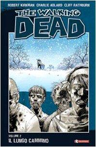 The walking dead. Il lungo cammino (Vol. 2)