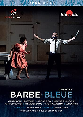 Offenbach : Barbe-Bleue. Beuron, Mas, Gay, Mortagne, Courcier, Spotti, Pelly