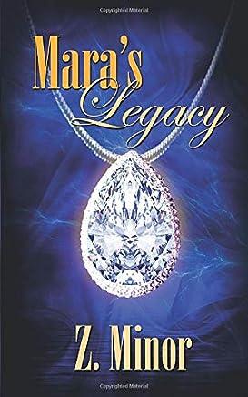 Maras Legacy