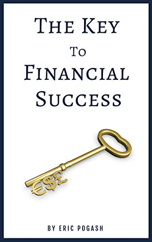 The Key to Financial Success (English Edition)