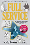Full Service: My Adventures in Hollywood and the Secret Sex Live of the Stars