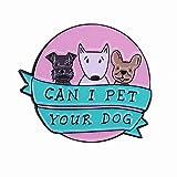 Perro Mascota Esmalte Pin Retrievers Amante Auto-explicación Vida misión Broche Lindo declaración Insignia