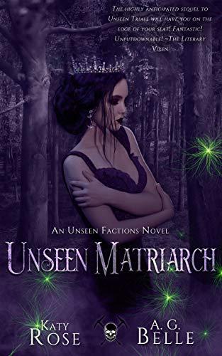 Unseen Matriarch: An Unseen Factions Novels (English Edition)