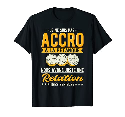 Petanque Cadeau Pétanque Humour Boccia T-Shirt
