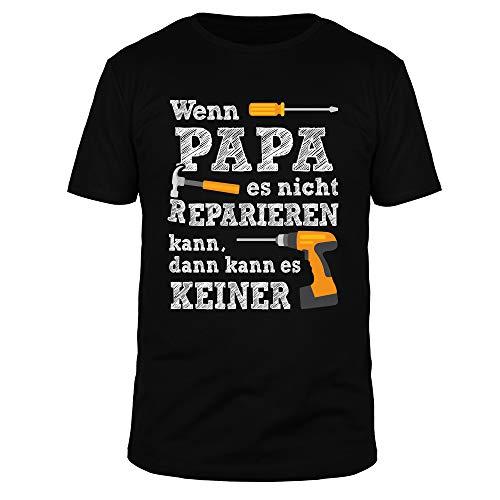 FABTEE - Wenn Papa es Nicht reparieren kann, kann es keiner - Herren T-Shirt, Größe:XL, Farbe:Schwarz