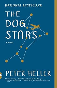The Dog Stars by [Peter Heller]