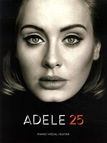 Adele: 25 (PVG Book): Songbook für Klavier, Gesang, Gitarre