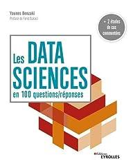 Les data sciences en 100 questions / réponses par Younes Benzaki