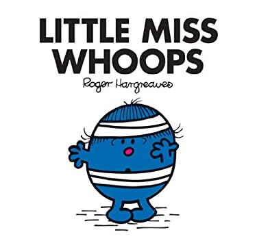 Little Miss Whoops (Mr. Men and Little Miss Book 33)