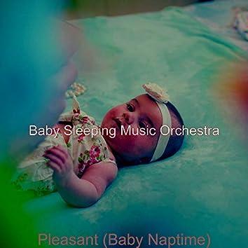Pleasant (Baby Naptime)