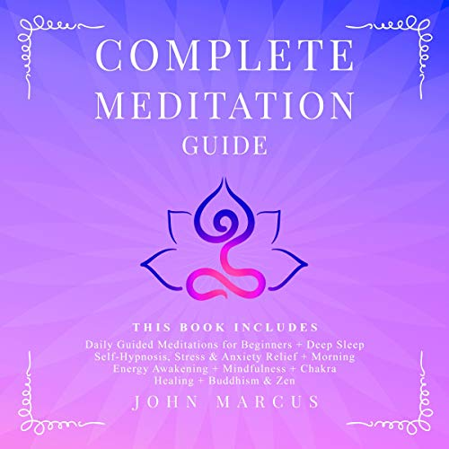 Complete Meditation Guide: 6 Books in 1 cover art