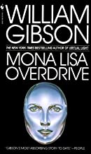 Mona Lisa Overdrive by Gibson, William (1997) Mass Market Paperback