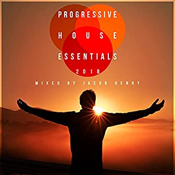 Progressive House Essentials 2018