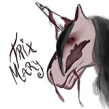 Trix Mary