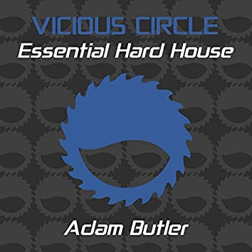 Essential Hard House, Vol. 2 (Mixed by Adam Butler)