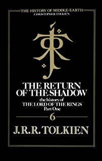 The Return of the Shadow: Book 6 (Middle-earth and Beyond)