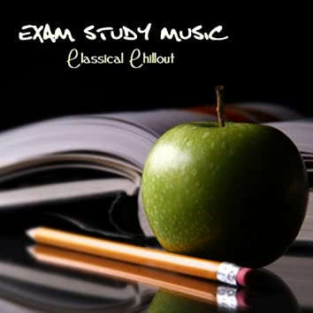 Exam Study Music Classical Chillout
