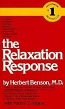 Herbert Benson: The Relaxation Response (Mass Market Paperback); 1990 Edition