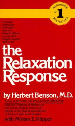 Herbert Benson: The Relaxation Response (Mass Market Paperback); 1990 Edition