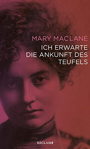 Buchseite und Rezensionen zu 'Ich erwarte die Ankunft des Teufels' von MacLane, Mary