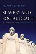 Best orlando patterson slavery and social death Reviews